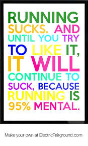Running Quotes Unique Be Healthy Quotes Running Sucks And Until You Try To Like It It