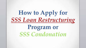 How To Apply For Sss Loan Restructuring Program Or Sss Loan