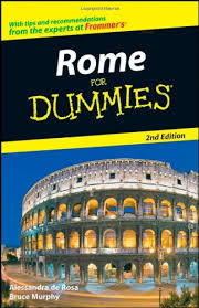 Rome For Dummies: Murphy, Bruce, de Rosa, Alessandra: 9780470209554:  Amazon.com: Books