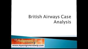 british airways case study swot analysis review by  british airways case study swot analysis review by myassignmenthelp com