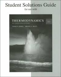 Student Solutions Guide for Thermodynamics: An Engineering Approach ...