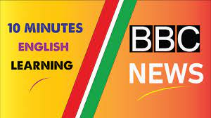 10 MINUTES ENGLISH LEARNING BBC NEWS PART 2 - YouTube