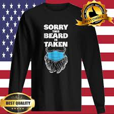 Choose your favorite valentine's day shirt from a wide variety of unique high quality designs in various styles, colors and fits. Mens Valentines Day Shirt Sorry This Beard Is Taken T Shirt Hoodie Sweater Longsleeve T Shirt