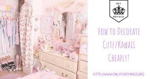 royally cute kawaii room decorating