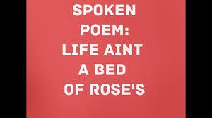 LIFE AINT A BED OF ROSES: SPOKEN WORD POETRY// IVAN BURKE - YouTube
