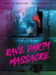 Prime Video: Rave Party Massacre