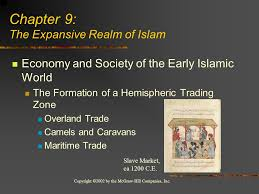 Chapter 9: The Sasanid Empire and the Rise of Islam - ppt download