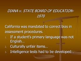 Diana V State Board Of Education Legal Issues In Assessment Chapter Two Chapter Objectives The Basic