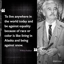 William Faulkner Quotes Cool 48 Celebrity Quotes About Race Relations In America Quotes