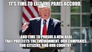 「Paris Agreement out, trump」の画像検索結果