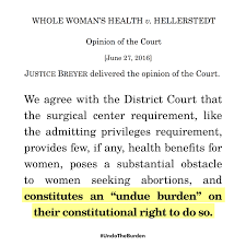 win for women supreme court strikes down dangerous texas abortion  hb2 scotus breyer quote png