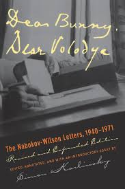 dear bunny dear volodya the nabokov wilson letters  dear bunny dear volodya the nabokov wilson letters 1940 1971 revised and expanded edition simon karlinsky 9780520220805 com books