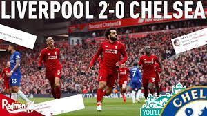 Liverpool v Chelsea 2-0   #LFC Fan Twitter Reactions - YouTube