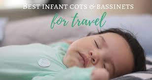 Best Infant Travel Bassinets & Portable Cots