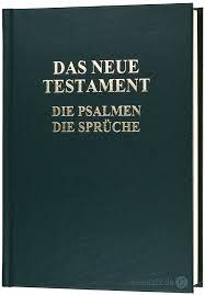 Das Neue Testament Mit Psalmen Und Sprüche Leseplatz