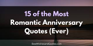 Quotes For Anniversary The Best Romantic Anniversary Quotes Ever Composed 60