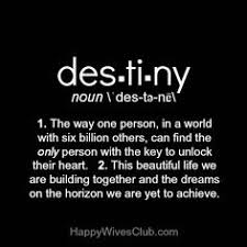 Destiny Love Quotes Stunning 48 Best Destiny Quotes Images On Pinterest Destiny Quotes Fate