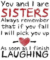 Cute Sister Quotes 21 Stunning 24 Sister Quotes With Images For Your Cute Sister Fresh Quotes