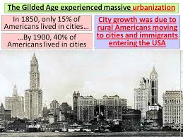 political paralysis in the gilded age ppt the gilded age experienced massive urbanization