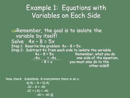 to solve equations with variables on each side use the addition or subtraction property of