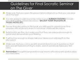 guidelines for final socratic seminar on the giver make sure that you open this presentation