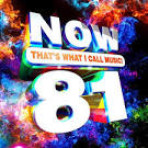 Now, Vol. 81: That's What I Call Music