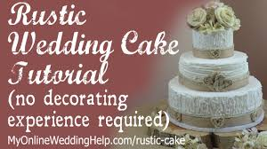 Elegant Rustic Wedding Cake Tutorial No Decorating Experience