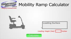 using the mobility ramp calculator