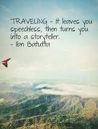Reisen Zuerst Macht Es Dich Sprachlos Und Dann Zu Einem