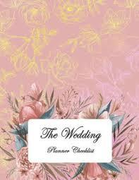 Wedding Detail Checklist The Wedding Planner Checklist Pretty Rose Cover Guest Book Wedding Checklist Perfect Wedding Gift Wedding Log Wedding Planning Notebook 120