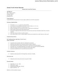 Resume Truck Driver Position Driver Sample Resume Truck Cover Letter Great Tow For Dump