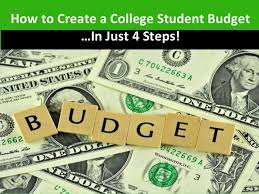 How To Budget As A College Student How To Create A College Student Budget In Just 4 Steps