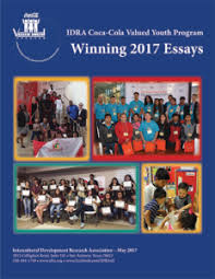 coca cola valued youth program student essay contest idra coca cola valued youth program booklet all the winning essays from 2017 pdf