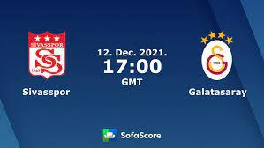 Sivasspor vs Galatasaray live score, H2H and lineups