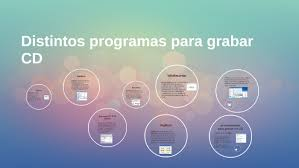 distintos programas para grabar CD by albert donato