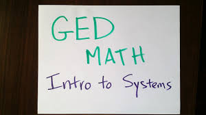 ged exam math introduction to systems tabletclass