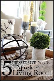 Inexpensive Living Room 5 Inexpensive Ways To Refresh Your Living Room Stonegable