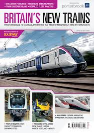 bookazine exclusive look at brin s new trains perfect gift for