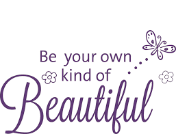Be Your Own Beautiful Quotes Best Of Be Your Own Kind Of Beautiful Butterfly Quote The Walls