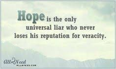 Beautiful Quotes On Hope Best of 24 Best Beautiful Quotes Pictures About Hope Images On Pinterest