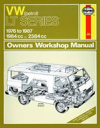 haynes manual vw lt petrol vans light trucks 1976 1987 vw lt petrol vans light trucks 1976 1987 up to e haynes workshop repair manual
