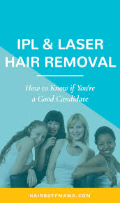 Why Would You Be A Good Candidate Ipl And Laser Hair Removal Am I A Good Candidate