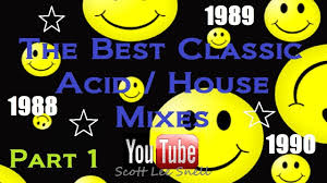Classic Acid House Mix 1988 To 1990 Part 1