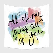 Quote Tapestry 63 Inspiration Home Decor Tapestry Wall Hanging All Of Me Loves All Of You Romantic