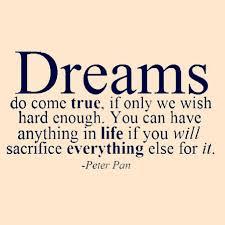 Dreams Do Come True Quotes