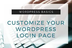 Some Basic Tips to Find and Customize Your WordPress Login Page ...