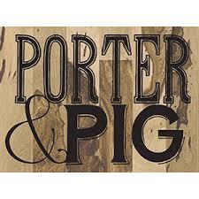 Porter & Pig   Village at Wexford