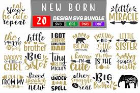 Browse dozens of themes, from animal to nautical to mermaids, then. New Born Baby Svg Bundle Graphic By Handmade Studio Creative Fabrica Baby Svg Dog Mom Quotes Baby Bundles
