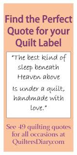 find the perfect Quilting Quotes for your quilt label for the back ... & great quilt quotes: 49 quilting quotes for all occasions -- find the  perfect quote to put on the label for baby quilts, weddings, graduation,  friendship, ... Adamdwight.com