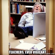 Teachers, ever vigilant - sleepy professor | Meme Generator via Relatably.com